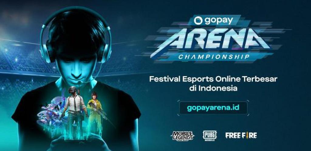 GoPay Arena Championship Resmi Dibuka, Puluhan Ribu Gamers Di Tanah Air Siap Bertanding !
