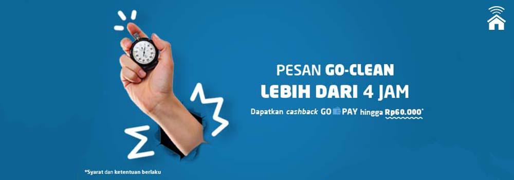 Pesan GO-CLEAN Lebih Dari 4 Jam, Cashback GO-PAY hingga Rp60.000!