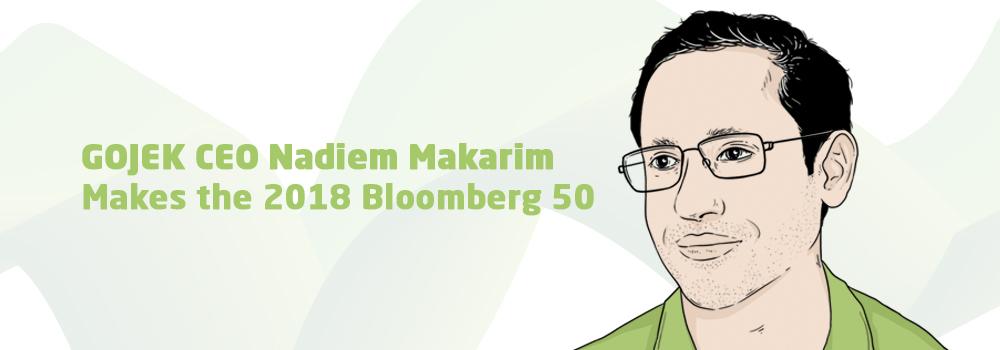 GOJEK Founder Nadiem Makarim Named a Top Business Leader in 2018 Bloomberg 50
