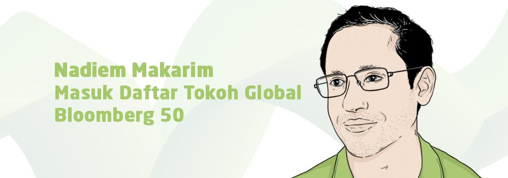 """Founder GOJEK Nadiem Makarim Terpilih sebagai Tokoh Penentu Bisnis Global dalam Daftar """"The Bloomberg 50"""""""