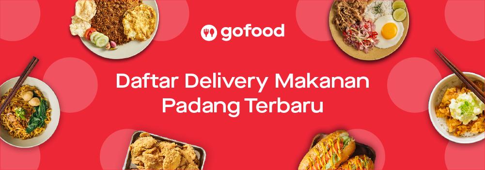 Daftar Delivery Makanan Padang Terbaru (Agustus 2019)