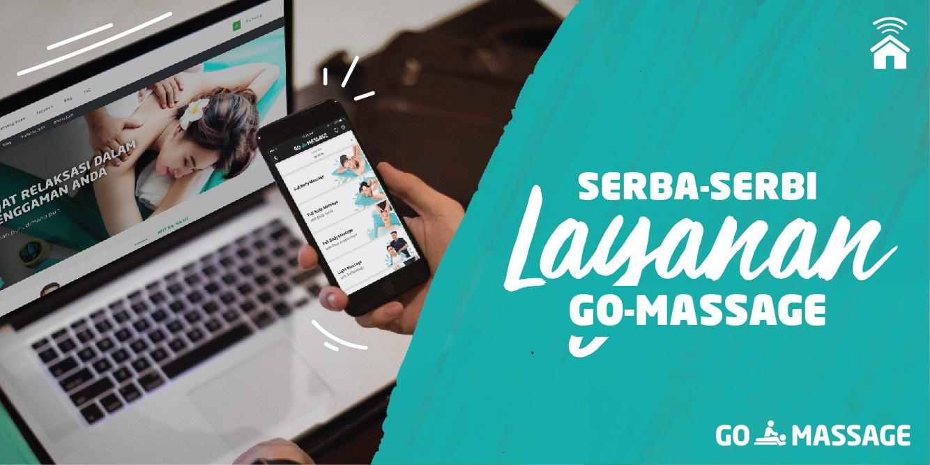Serba-serbi Harga & Layanan GO-MASSAGE | GO-MASSAGE | GO-JEK