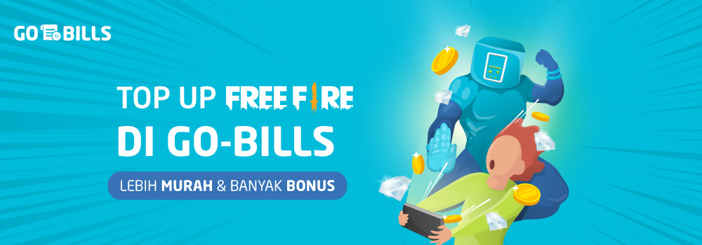 Top Up Free Fire Pakai Go Bills Lebih Mudah Dan Gak Ribet Gopay