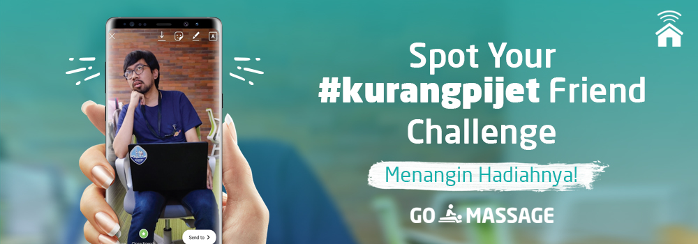 GO-MASSAGE Spot Your #KurangPijet Friend! Challenge