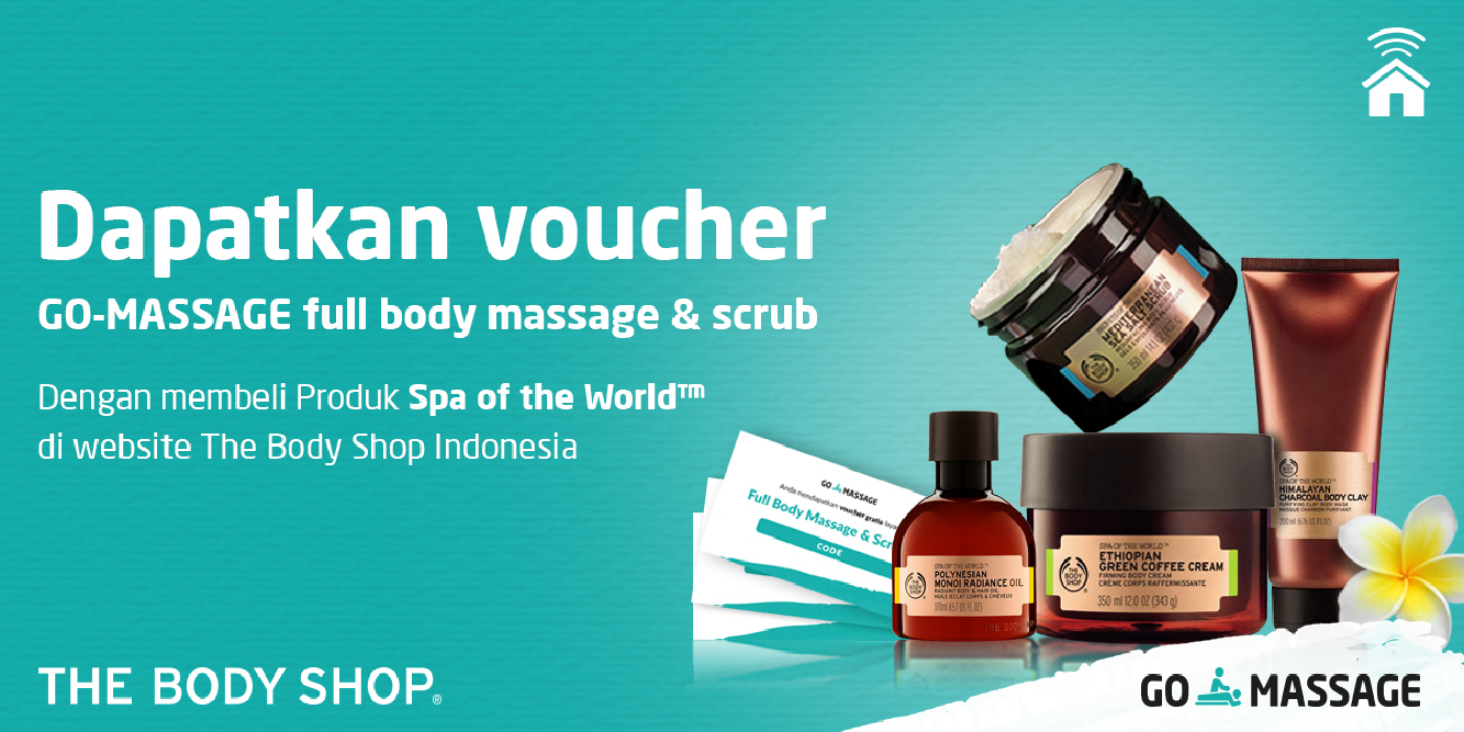 Promo Pijat & Scrub Bersama GO-MASSAGE dan The Body Shop!