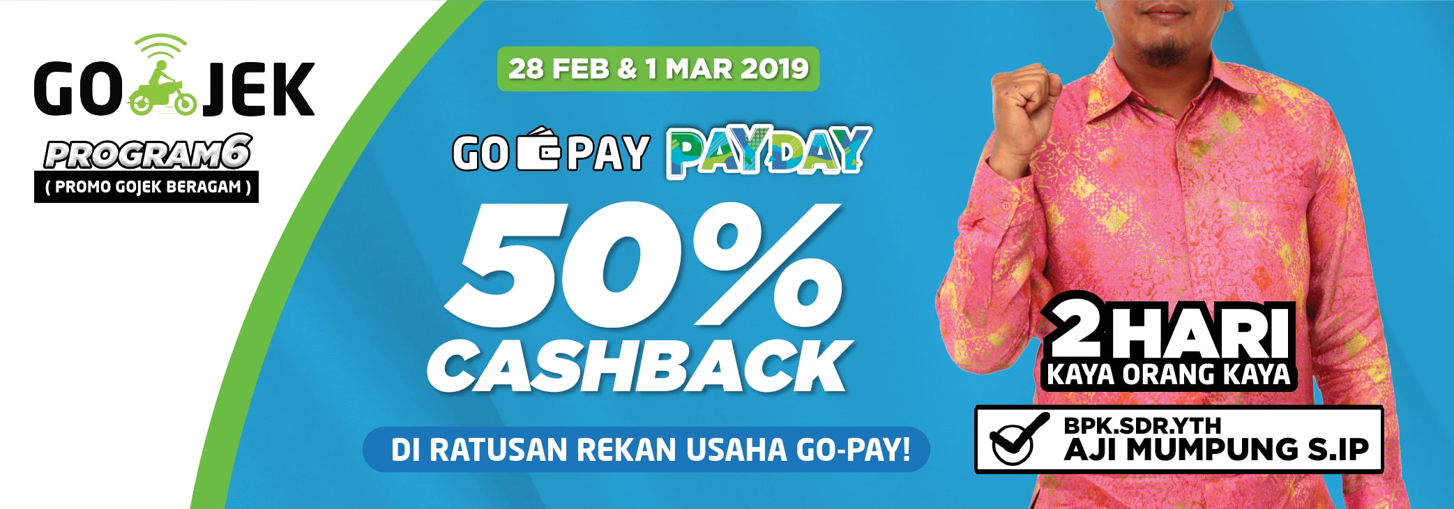Promo GO-PAY PAY DAY Februari 2019: Cashback 50% di Mana-mana