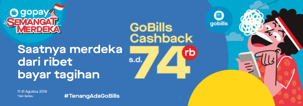 Promo GoBills Agustus 2019: Semangat Merdeka Cashback Hingga Rp74.000!