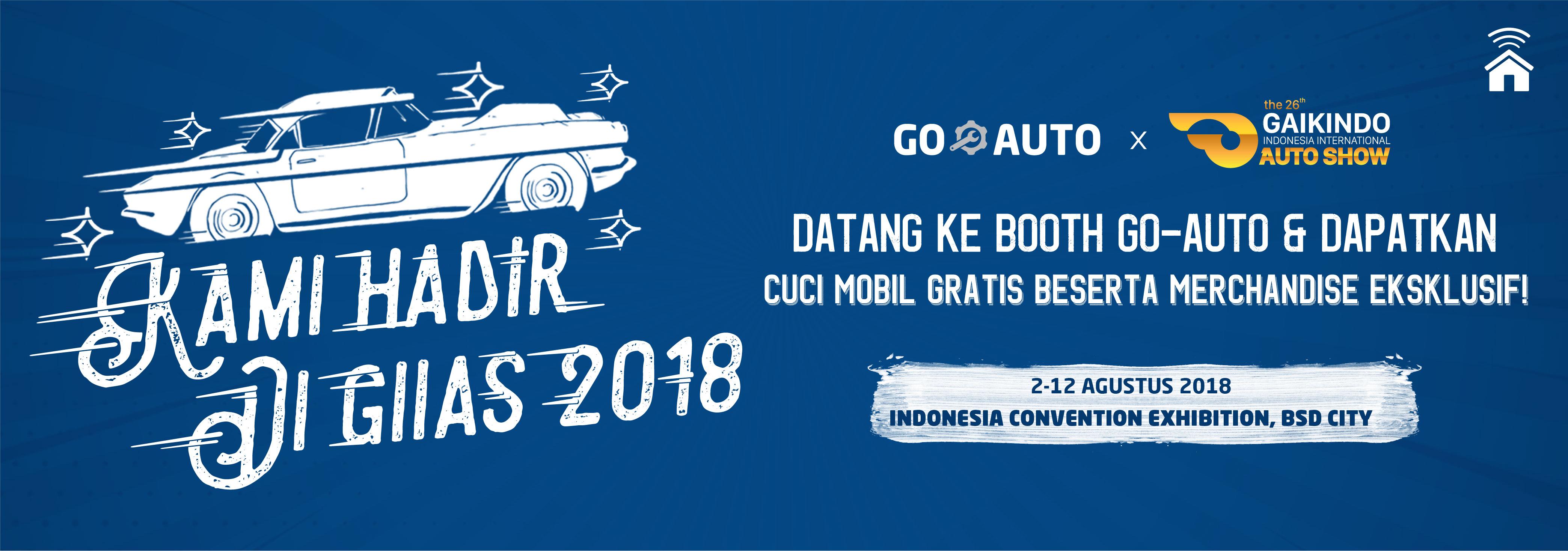 GO-AUTO Hadir di GIIAS 2018! Dapatkan Cuci Mobil Gratis & Merchandise Keren Lainnya