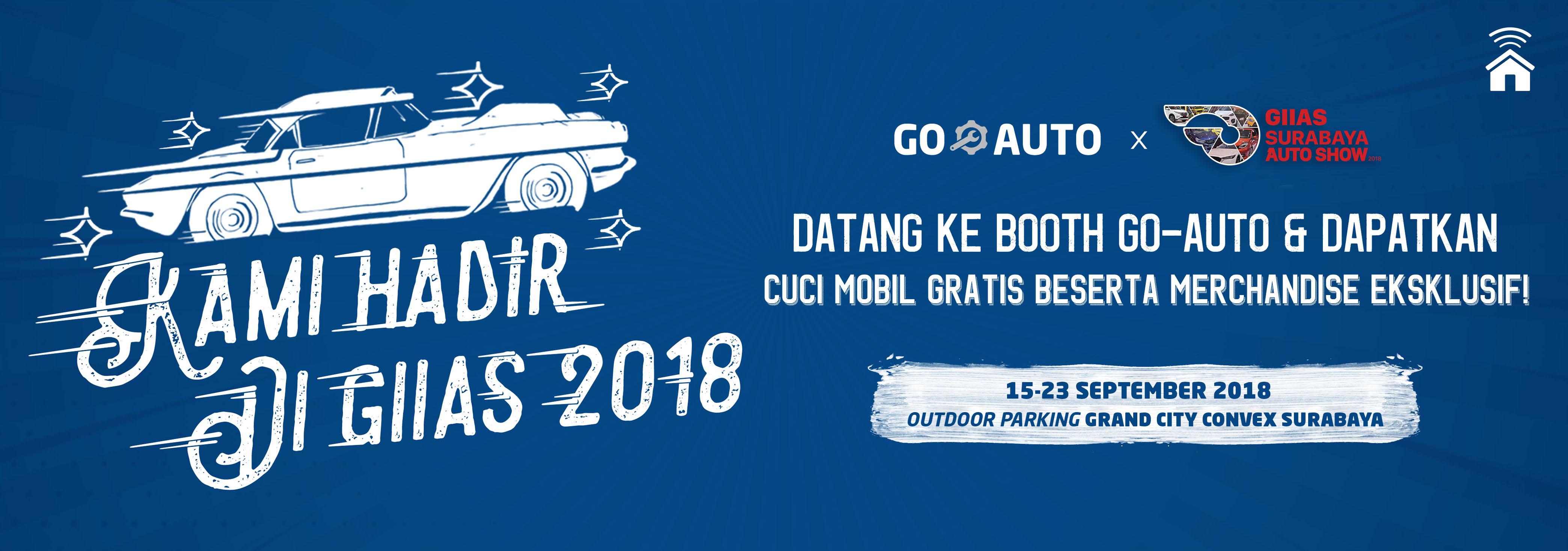 GO-AUTO Hadir di GIIAS Surabaya! Ada Merchandise Keren & Cuci Mobil GRATIS!
