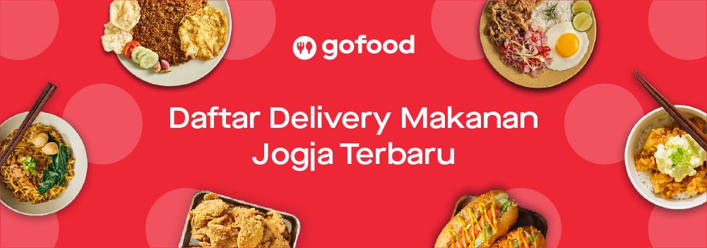 Daftar Delivery Makanan Jogja Terbaru Desember 2019 Gofood
