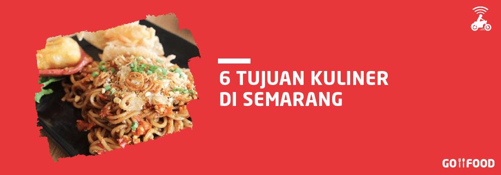Kulineran di Semarang Belum Lengkap Tanpa 6 Hidangan Ini!