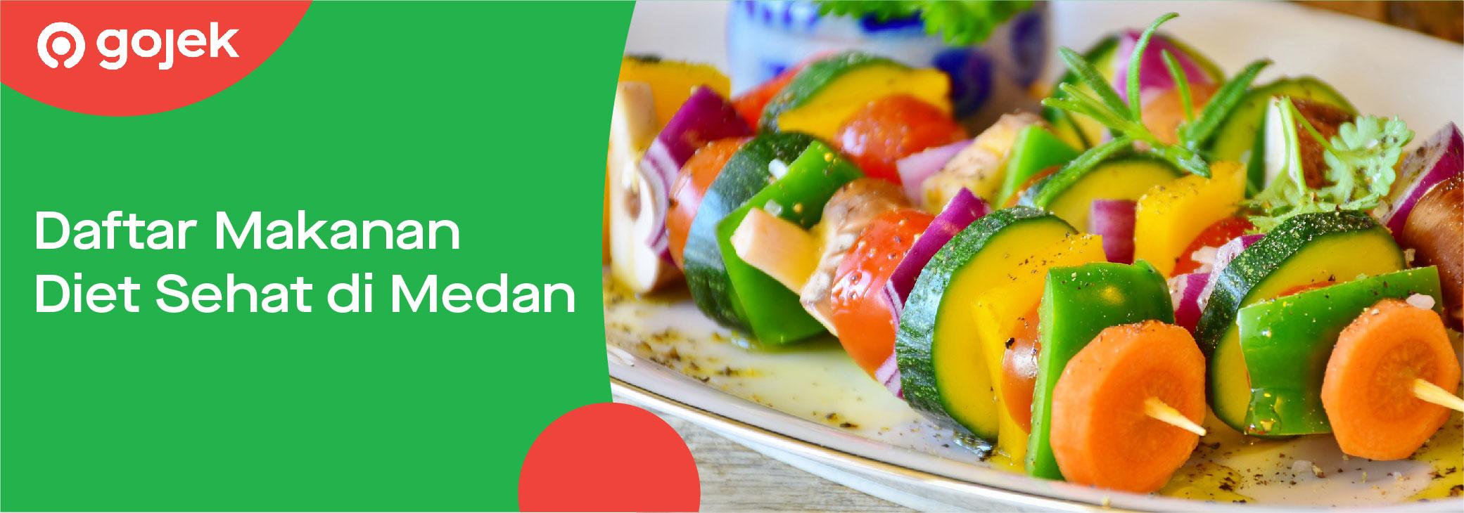 Wujudkan Resolusi Hidup Sehat Pilih 4 Makanan Sehat Medan Gojek