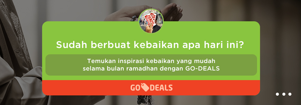 Promo Ramadhan GO-DEALS: #CariKebaikan Lewat Banjir Promo, Yuk!