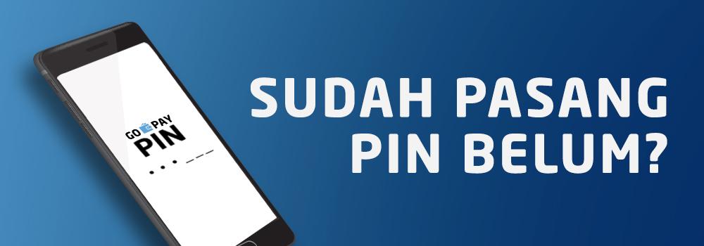 Pasang PIN untuk Keamanan Akun GoPay Kamu