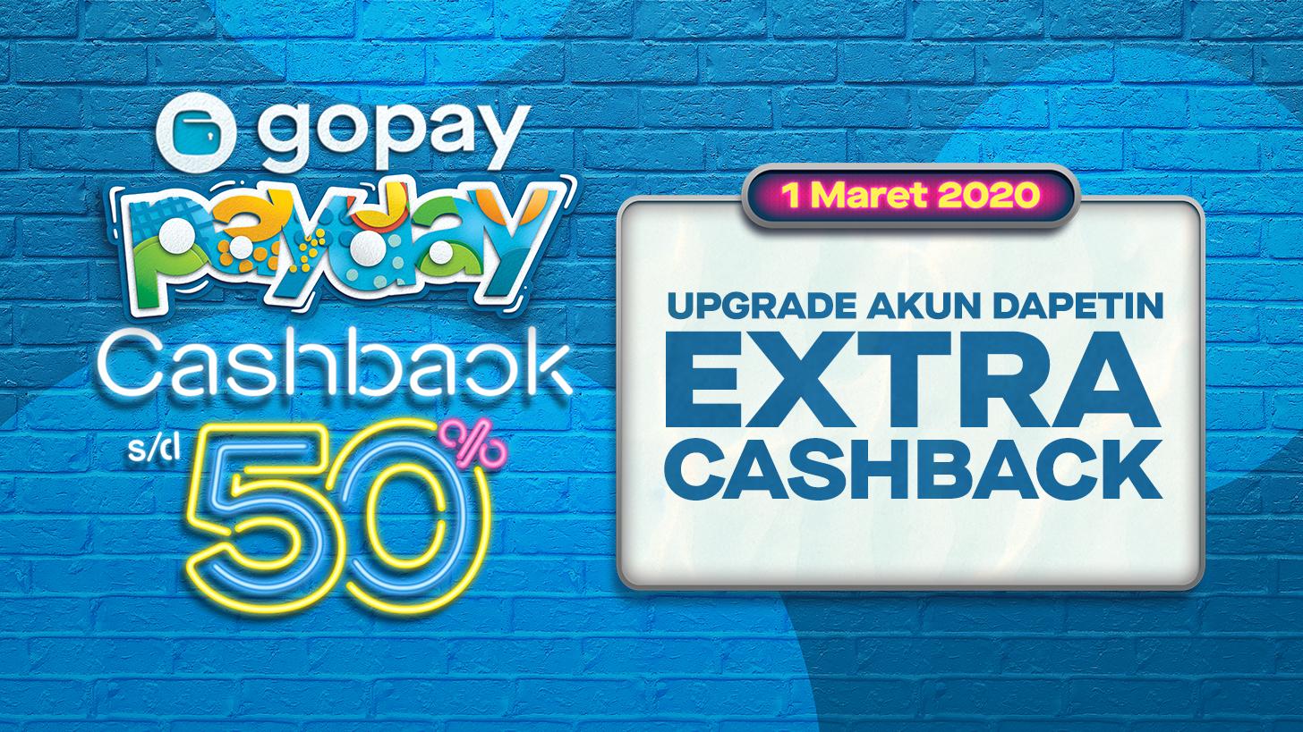Promo Gopay Payday Maret 2020 Cashback 50 Extra Cashback Gopay